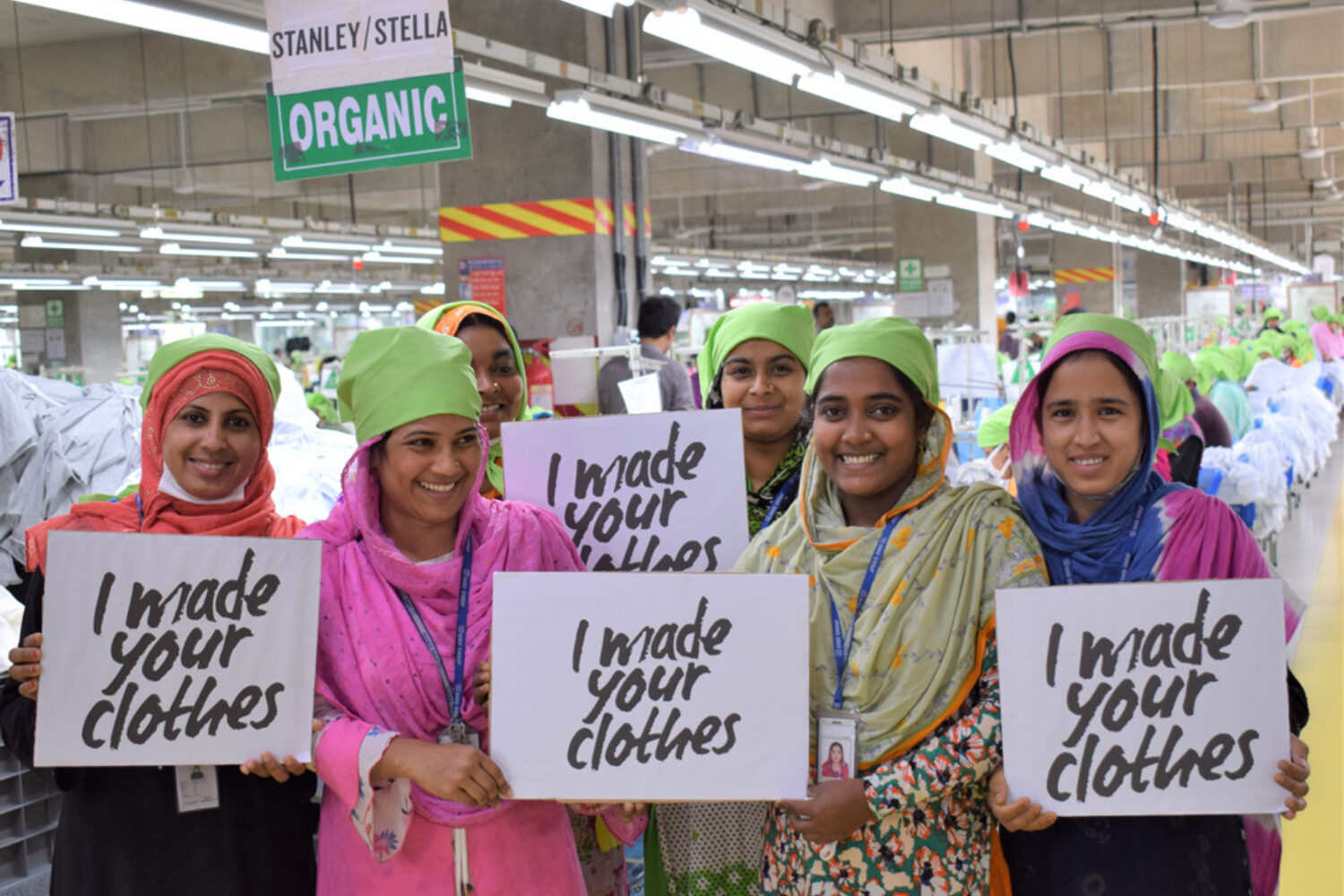 Stanley Stella Bangladesh Factory I made your clothes sign